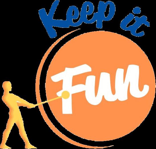 Keep it fun